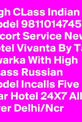 Hotel Taj City Center Gurugram +91-9811014745 Indian Model Escort Service & Call Girls